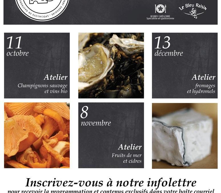 Retour des Ateliers dégustation pour l'automne 2016